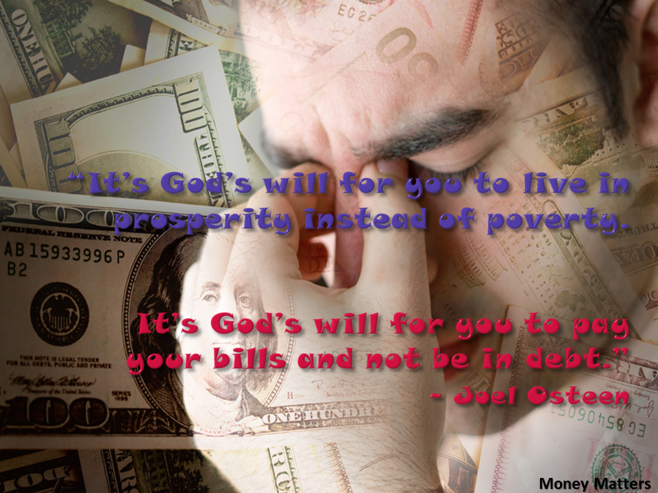 It's God's will for you to live in prosperity instead of poverty