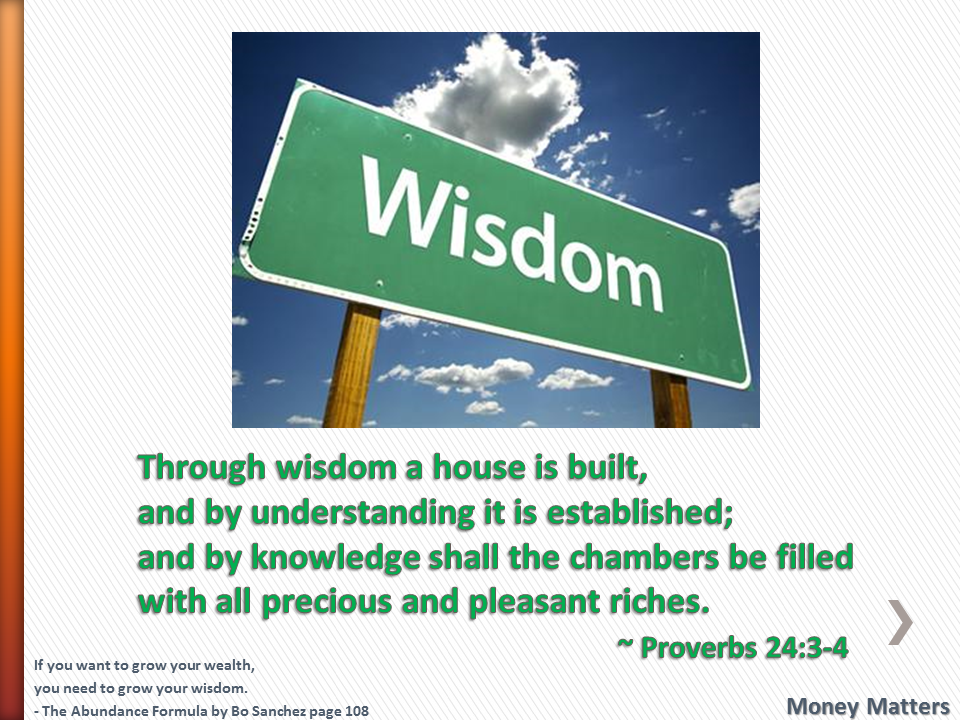 Through wisdom a house is built