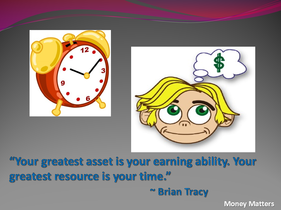 Your greatest asset