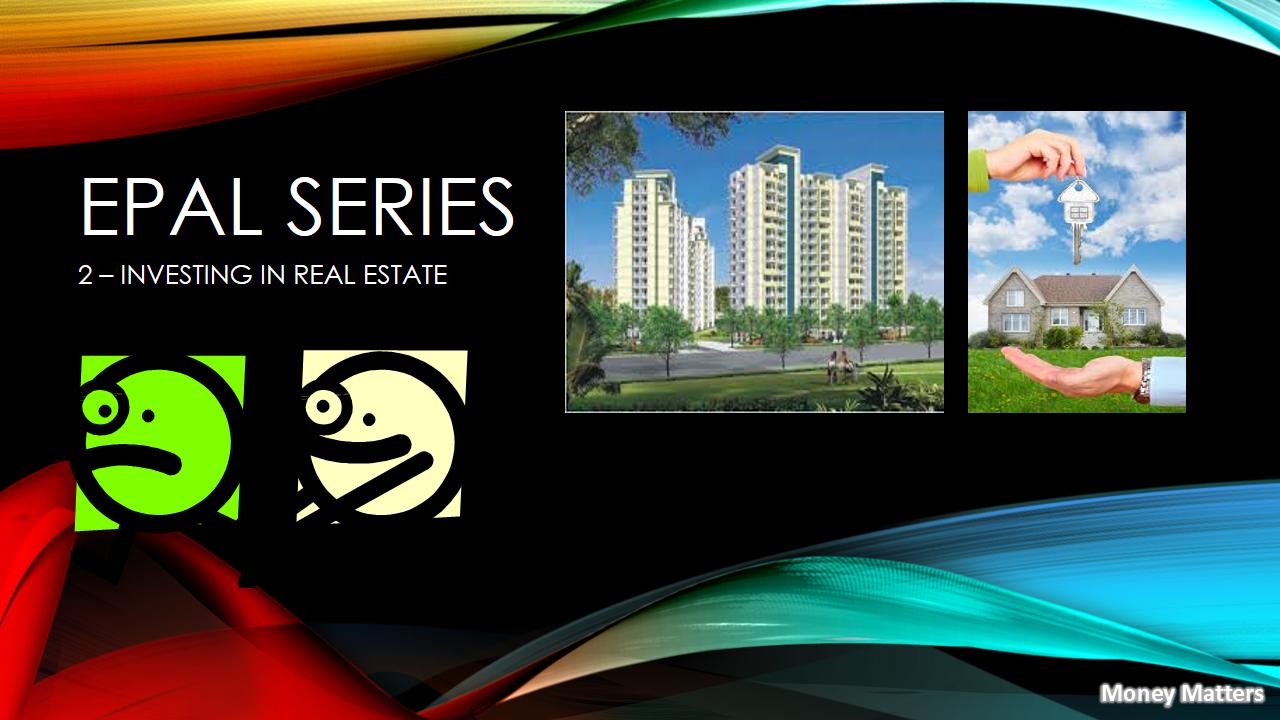 EPAL SERIES - Real Estate